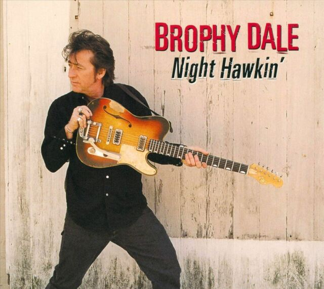 Brophy Dale - Night Hawkin'