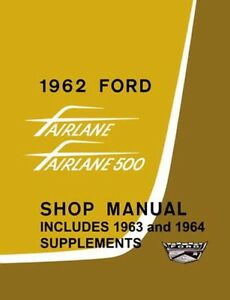 1962 1963 1964 ford fairlane shop service repair manual ebay rh ebay com Ford Workshop Manuals 1965 Ford Shop Manual