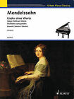 Songs Without Words: Schott Piano Classics Series by Schott (Paperback / softback, 2005)