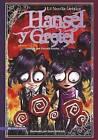 Hansel y Gretel: La Novela Grafica by Stone Arch Books (Paperback / softback, 2010)
