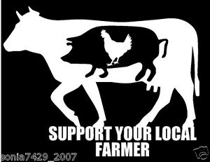 Support Your Local Farmer Decal Sticker Car Window White