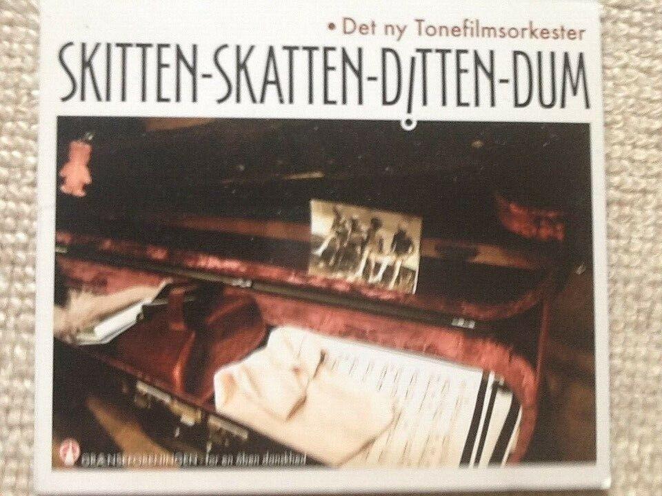 Det ny Tonefilmsorkester.: Skitten - Skatten - Ditten -