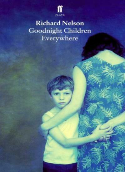 Goodnight Children Everywhere By Richard Nelson