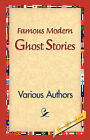 Famous Modern Ghost Stories by Various (Hardback, 2006)