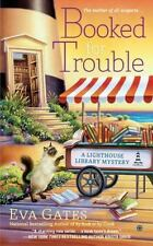 A Lighthouse Library Mystery: Booked for Trouble : A Lighthouse Library Mystery 2 by Eva Gates (2015, Paperback)