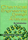 Chemical Engineering Design and Analysis: An Introduction by T. Michael Duncan, Jeffrey A. Reimer (Paperback, 1998)