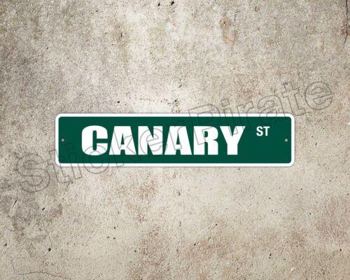 "*Aluminum* Canary 4/"" x 18/"" Metal Novelty Street Sign  SS 767"