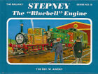The Railway Series No. 18: Stepney the  Bluebell  Engine by Rev. W. Awdry (Hardback, 2004)