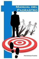 Manual Del Padrastro by Enrique Padron (2014, Paperback, Large Type)
