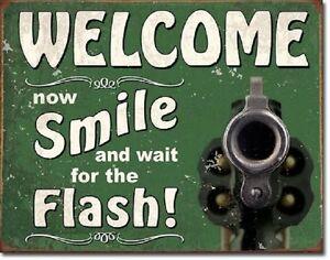 Welcome-Smile-for-the-Flash-Hand-Gun-Warning-Bear-Arms-Wall-Decor-Metal-Tin-Sign