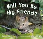 Will You Be My Friend? by Susan Lurie (Hardback, 2016)