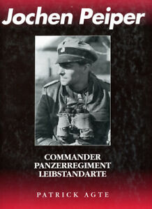 Jochen Peiper Commander Panzerregiment Leibstandarte by Patrick Agte