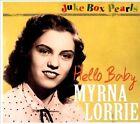 Juke Box Pearls: Hello Baby [Digipak] * by Myrna Lorrie (CD, Jul-2012, Bear Family Records (Germany))