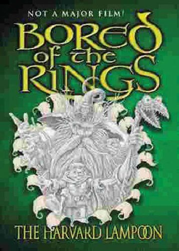 Bored of the Rings: a Parody of J. R. R. Tolkein's The Lord of the Rings By Hen