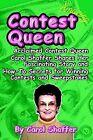 Contest Queen by Carol Shaffer (Paperback / softback, 2000)