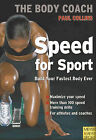 Speed for Sport by Paul Collins (Paperback, 2009)