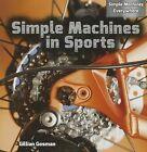 Simple Machines in Sports by Gillian Gosman (Paperback / softback, 2014)