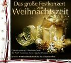 Das Große Festkonzert Zur Weihnachtszeit von WDR Rundfunkchor Köln,RIAS Kammerchor,Hr-Brass (2011)