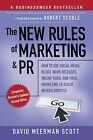 The New Rules of Marketing and PR: How to Use Social Media, Blogs, News Releases, Online Video, and Viral Marketing to Reach Buyers Directly by David Meerman Scott (Paperback, 2010)