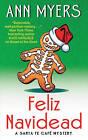 Feliz Navidead: A Santa Fe Cafe Mystery by Ann Myers (Paperback, 2016)
