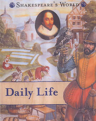Elgin, Kathy, Daily Life (Shakespeare's World), Very Good Book
