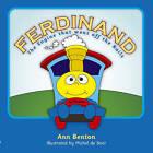Ferdinand: The Engine That Went Off Rails by Ann Benton (Paperback, 2009)