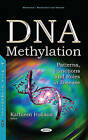 DNA Methylation: Patterns, Functions & Roles in Disease by Nova Science Publishers Inc (Hardback, 2016)