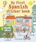My First Spanish Sticker Book: Spanish - My First Language Sticker Book Spanish by Sue Meredith (Paperback, 2011)