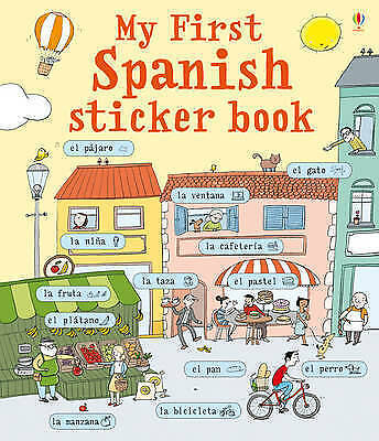 """AS NEW"" My First Spanish Sticker Book (My First Sticker Book), Sue Meredith, Bo"