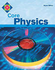 Core Physics by Bryan Milner (Paperback, 1999)