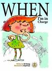 When I'm in Charge by Siri Urang (Paperback, 2015)