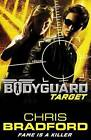 Bodyguard: Target (Book 4) by Chris Bradford (Paperback, 2016)