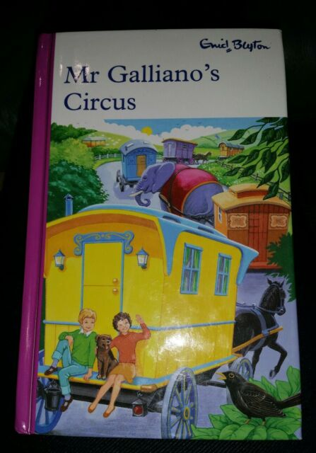Enid Blyton's Mr Galiano's Circus