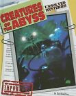 Creatures of the Abyss by Sue Hamilton (Hardback, 2007)