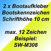 Bootskennzeichen Boot Beschriftung bis insgesamt 12 Zeichen Kennzeichen 10 cm