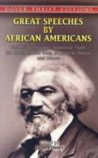 Great Speeches by African Americans: Frederick Douglass, Sojourner Truth, Dr. Ma