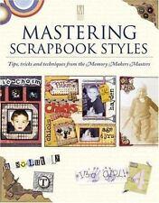 Mastering Scrapbook Styles (Memory Makers)