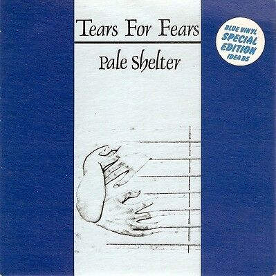 TEARS FOR FEARS Pale Shelter Record 7 Inch Mercury IDEA B5 1983 EX Blue Vinyl