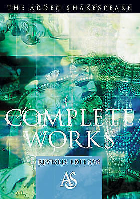 (Good)-Arden Shakespeare Complete Works: Student Edition (Paperback)-Shakespeare