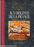 Nouvelle Histoire De La France: Aux Origines De La France De Jacques Marseille