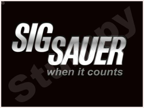 """SIG SAUER  Metal Sign 9/"""" x 12/"""" or 12/"""" x 16/"""""""