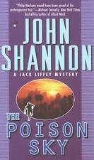 The Poison Sky (Jack Liffey Mystery) Shannon, John Mass Market Paperback