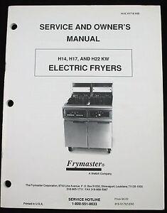 frymaster h14 h17 h22 kw electric fryers service parts owner manual image is loading frymaster h14 h17 h22 kw electric fryers service