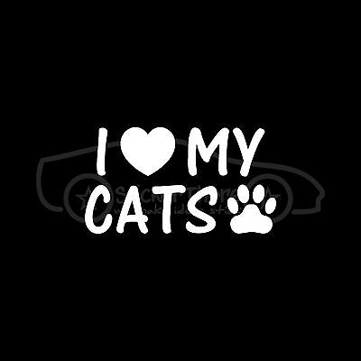 I LOVE MY CATS Sticker Heart Paw Decal Kitten Meow Whiskers Fat Lazy Cat Gift :)