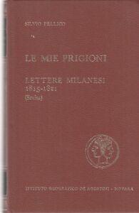LN-LE-MIE-PRIGIONI-1815-1821-PELLICO-DE-AGOSTINI-1968-C-ZDS478