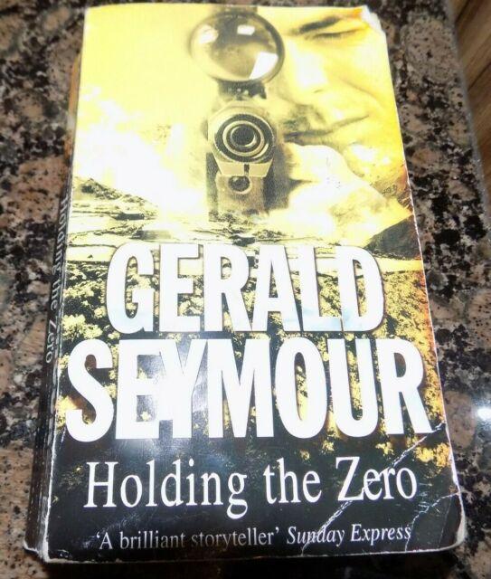 GERALD SEYMOUR HOLDING THE ZERO     PAPERBACK