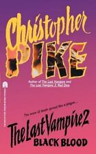 The Last Vampire: Black Blood 2 by Christopher Pike (1994, Paperback)