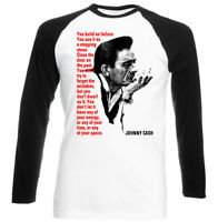 Johnny Cash Quote Inspired - Black Sleeved Baseball Tshirt S-m-l-xl-xxl
