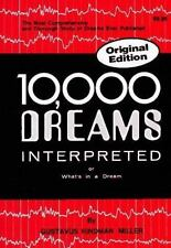 10,000 Dreams Interpreted or What's in a Dream by Gustavus Hindman Miller, Good
