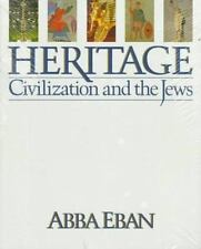 Heritage : Civilization and the Jews by Abba Eban (1984, Hardcover)